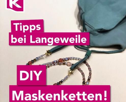 KERNs DIY Maskenkette - Machen auch Sie sich jetzt Ihre eigene modische Maskenkette